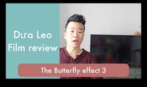 film sat thu giet muon the butterfly effect 3 dưa leo film review youtube