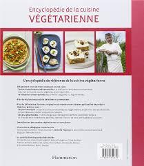 base de la cuisine amazon fr encyclopedie de la cuisine végétarienne estérelle