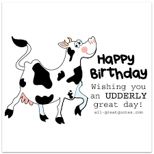 funny free birthday cards wishing you an udderly great day