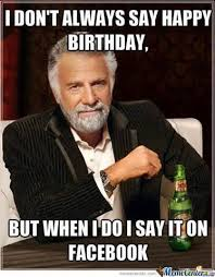 Meme Pics For Facebook - 27 truly funny happy birthday memes to post on facebook dudepins blog