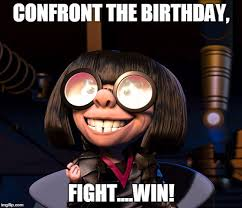 Edna Meme - edna mode birthday imgflip