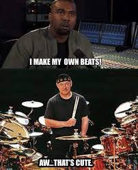 Neil Peart Meme - titled kanye needs to get a beat down lewronggeneration