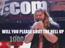 Shut The Hell Up Meme - will you please shut the hell up gifs tenor