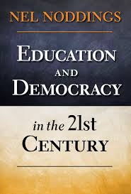 education and democracy in the 21st century nel noddings