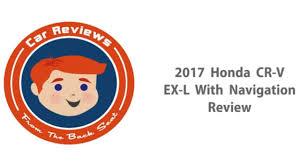 honda crv navigation review 2017 honda cr v review