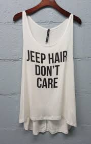 jeep beer shirt jeep hair don u0027t care tank top gray or from lucky duck