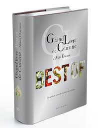 livre de cuisine grand chef grand livre de cuisine d alain ducasse desserts et patisseries