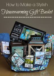 Housewarming Basket Stylish Housewarming Gift Basket Ideas The Adventures Of J Man