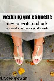 wedding gift etiquette cheque mate wedding check writing tips unique gifter