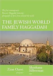 family haggadah world family haggadah t shoshana silberman zion ozeri