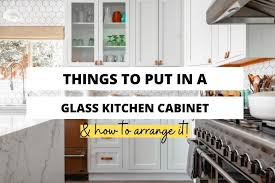 what to do with cabinets what do you put in glass kitchen cabinets craftsonfire