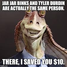 Jar Jar Binks Meme - jar jar in suit imgflip