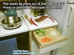 planche pour plan de travail cuisine pas assez de place sur le plan de travail de cuisine l astuce à
