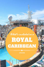What S Included What U0027s Included On A Royal Caribbean Cruise Pitstops For Kids