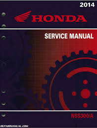 2014 2015 honda nss300 a forza scooter service manual by