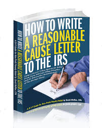 letter to irs template how to write a form 990 late filing penalty abatement letter form if your situation is a bit more complicated you should take advantage of my written materials on how to get late filing penalties abated