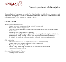 Resume Job Descriptions by Grooming Assistant Job Description Http Resumesdesign Com