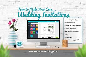 create invitations how to make your own wedding invitations own your wedding