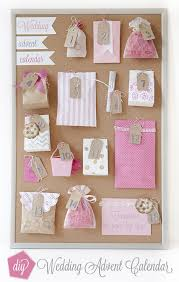what of gifts to give at a bridal shower how to make a wedding advent calendar advent calendars craft