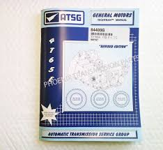4t65e transmission atsg technical manual for service and repair