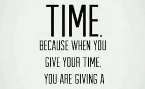 time because when you give your time quotes pictures and images