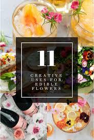 edible flower garnish 11 creative uses for edible flowers food drink