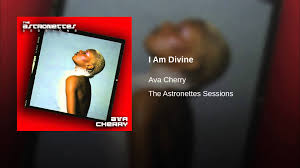 Ava Sessions I Am Divine Youtube