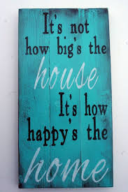 63 best inspirational home quotes images on pinterest real