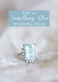 something blue ideas 20 breathtaking something blue wedding ideas
