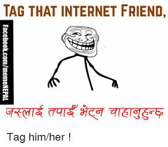 Internet Friends Meme - 25 best memes about internet friend internet friend memes
