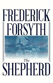 the shepherd frederick forsyth lou feck 9781596830141 amazon