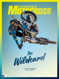 transworld motocross series transworld motocross february 2016 by alex m roman issuu