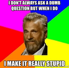 I Dont Always Meme Maker - question meme generator rhetorical question quotes image quotes at