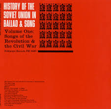 history of the soviet union in ballad and song vol 1 songs of