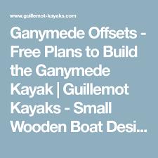 ganymede offsets free plans to build the ganymede kayak