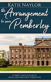 pride and prejudice pemberley the secrets of pemberley a pride and prejudice variation jane