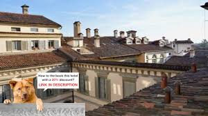 casa maria luigia bergamo italy best prices youtube
