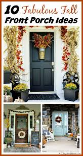 porch ideas 10 fabulous fall front porch ideas