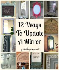 Update A Dresser 12 Ways To Update A Mirror Tutorials Craft And Upcycle