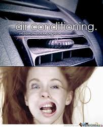 Air Conditioning Meme - air conditioning by recyclebin meme center