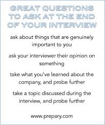 Great Questions To Ask A Best Questions To Ask At The End Of An The Prepary The