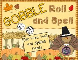 gobble roll and spell thanksgiving word wall and spelling word