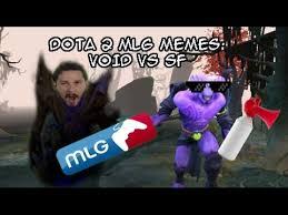 Meme Dota - dota 2 mlg memes void vs sf youtube