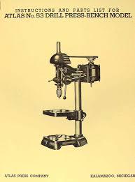 atlas no 53 drill press 12 3 4