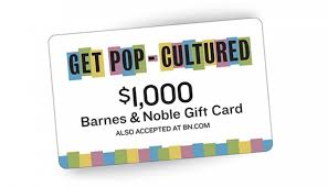 get pop cultured with barnes noble gift card sweepstakes