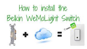 Belkin Wemo Light Switch Installing The Belkin Wemo Light Switch 4k Pro Tech Guy Youtube