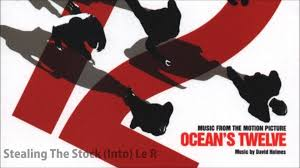 best of ocean u0027s 12 ost part 1 youtube