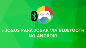 5 jogos para jogar via bluetooth no android youtube