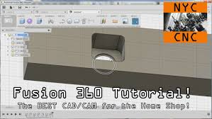 fusion 360 tutorial the best cad u0026 cam for the home shop youtube