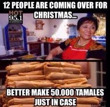 Mexican Christmas Meme - 23 memes that are too real for everyone who grew up in a mexican family